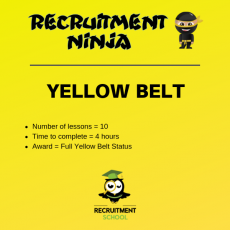 Recruitment Ninja Yellow Belt Course