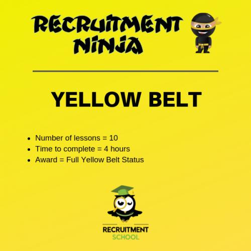 Recruitment Ninja Yellow Belt Course