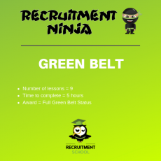Recruitment Ninja Green Belt Course