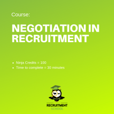 Recruitment Ninja Green Belt - negotiation