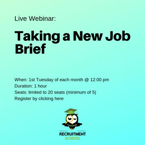 Live Webinar Taking a New Job Brief